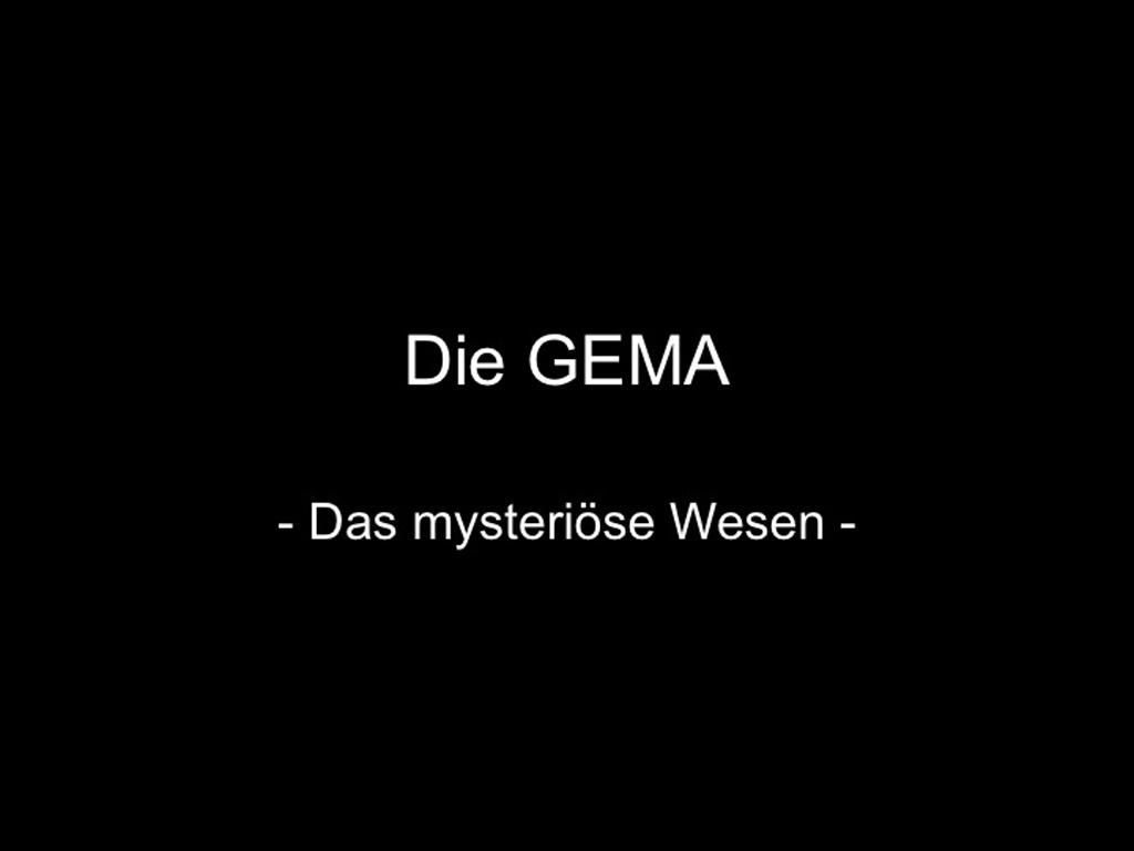 Stepan Benn / Die GEMA - Das mysterioese Wesen