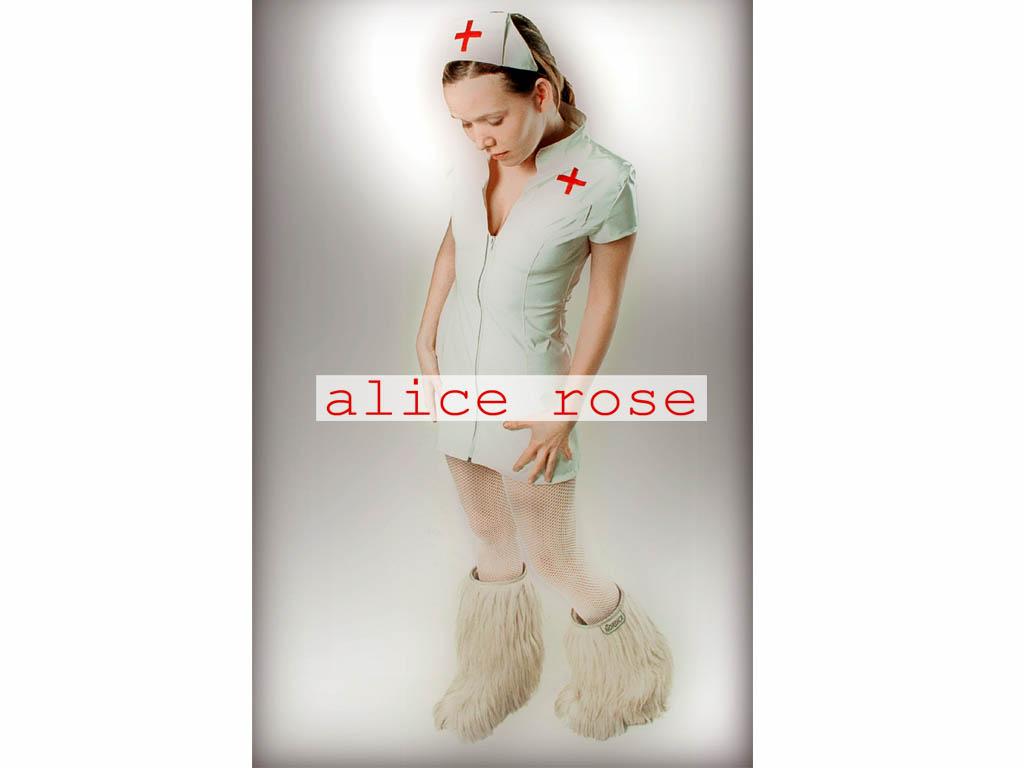 Alice Rose / Selbstmotivierung einer brotlosen Künstlerin