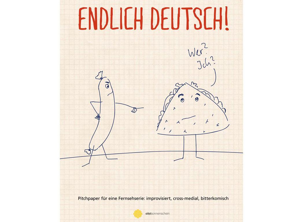 Lutz Heineking Jr. & Sebastian Züger / Endlich Deutsch! – Wie wir einmal eine Mockumentary gedreht haben