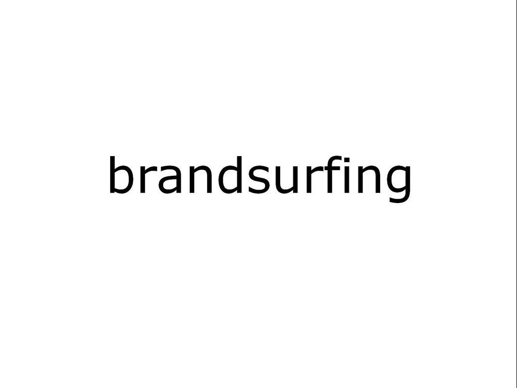 Wolfgang Pauser / Brandsurfing