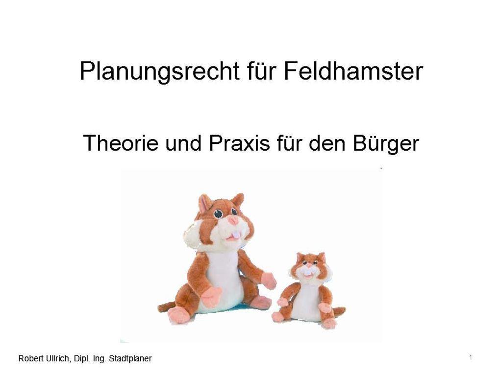 Robert Ullrich / Planungsrecht für Feldhamster – Einführung für den Bürger