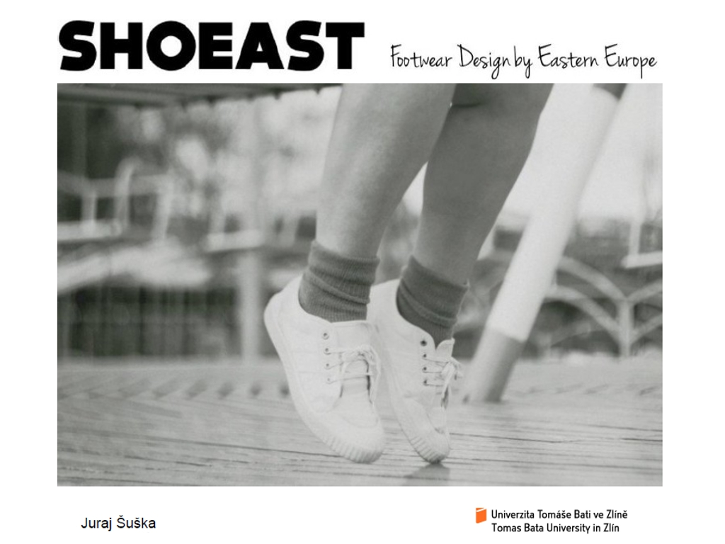 Juraj Suska / SHOEAST - Footwear Design in Eastern Bloc