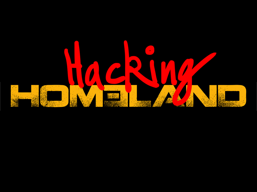 Caram Kapp / The Hyperreality of Hacking Homeland